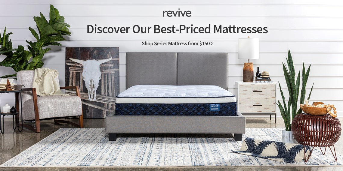 Revive, Discover our best priced mattresses. Shop series mattress from $150