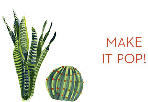 plant props - make it pop!