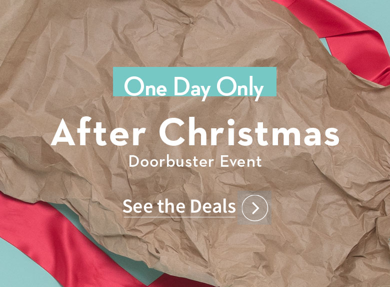 One Day Only | After Christmas Doorbuster Event