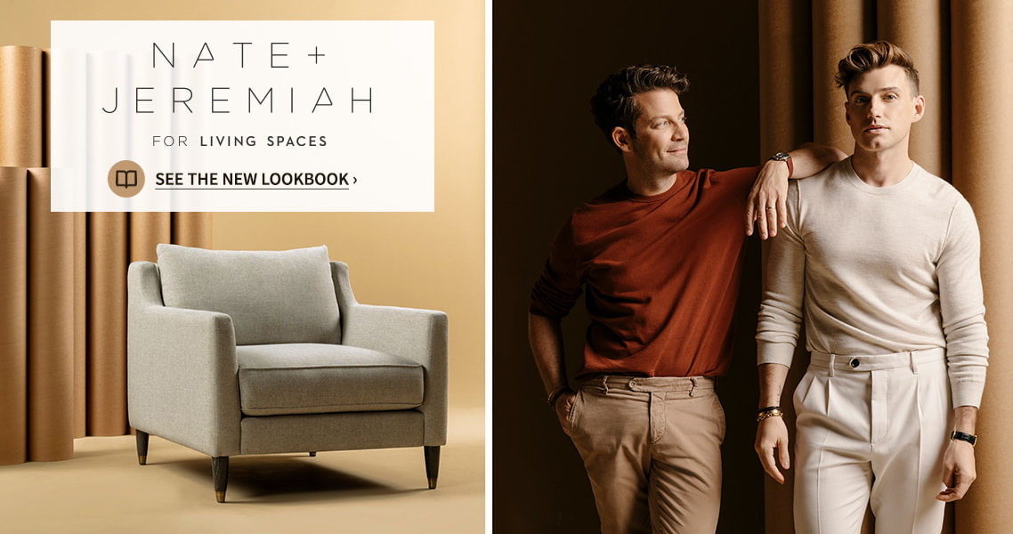 Nate + Jeremiah For Living Spaces signature collection