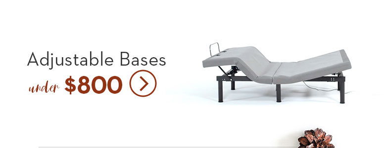 Adjustable Bases Under $800