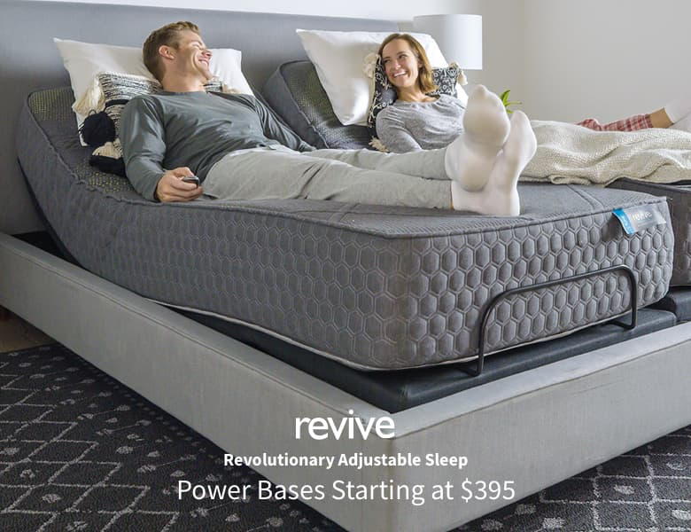 Revive Revolutionary adjustable sleep. Power Bases Starting at $395