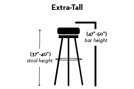 extra-tall 37 - 40 inches stool height, 47 - 50 inches bar height
