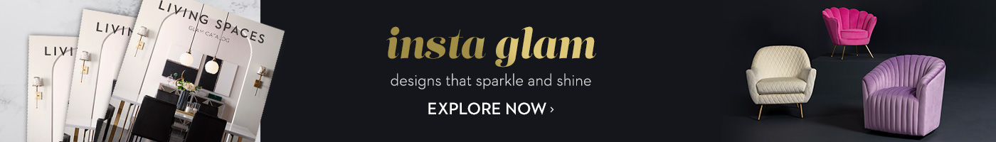 Insta Glam. Designs that sparkle and shine. Explore now.