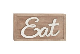 12 Inch Mixed Media Eat Sign