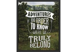 Picture-We Must Take Adventures 26X22