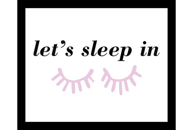 Picture-Kids+Teen Let'S Sleep In 22X18 - 360