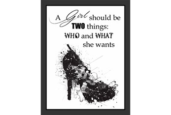 Picture-A Girl Should Be Two Things 18X14